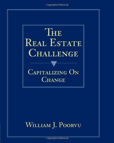 The Real Estate Challenge: Capitalizing on Change by South-Western/Thomson Learning
