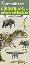 Petit atlas des dinosaures et des animaux préhistoriques par Albouy