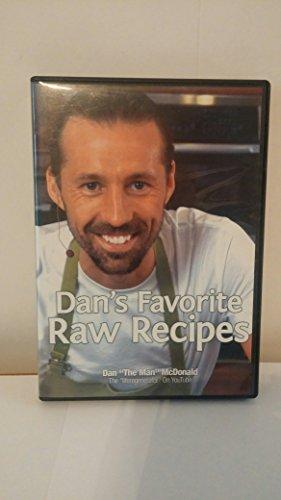 Dan's Favorite Raw Recipes Dan McDonald DVD