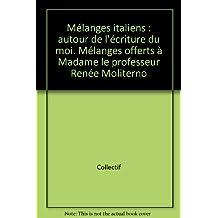 Mélanges offerts à Madame le professeur Renée Moliterno : à l'occasion de son départ en retraite