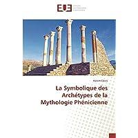 La Symbolique des Archetypes de la Mythologie Phenicienne: la commune de Parakou