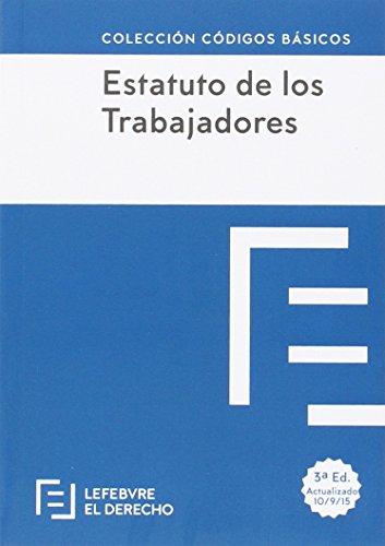 Descargar Libro Estatuto De Los Trabajadores - Edición 2 Lefebvre-el Derecho