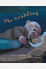 The Crabfish (First Steps in Music series) Hardcover