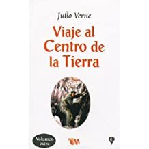 Viaje al centro de la Tierra/ Journey to the center of the Earth