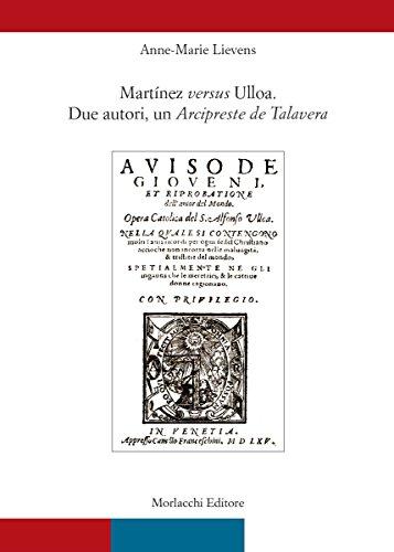 Martínez versus Ulloa. Due autori, un Arcipreste de Talavera Anne-Marie Lievens