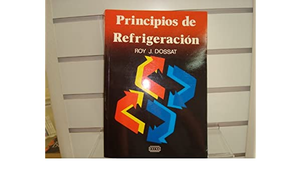 libro principios de refrigeracion dossat
