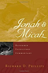 Jonah & Micah (Reformed Expository Commentary)
