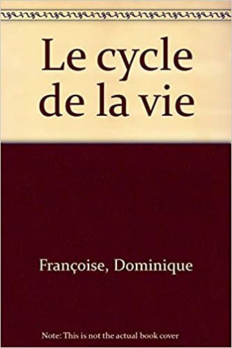 Livre Le cycle de la vie pdf ebook