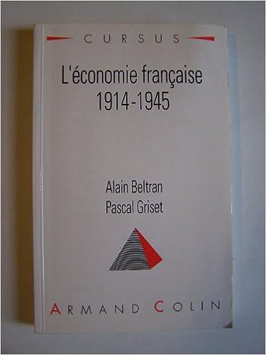 En ligne téléchargement gratuit L'économie française, 1914-1945 pdf