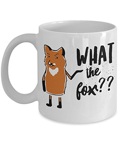 What the fox?? Best Funny and Inspirational Ceramic Coffee Mug - Choice of 11 oz or 15 oz