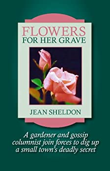 Flowers for Her Grave by [Sheldon, Jean]