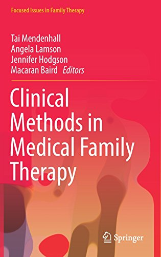Clinical Methods in Medical Family Therapy (Focused Issues in Family Therapy) - Clinical Family Therapy