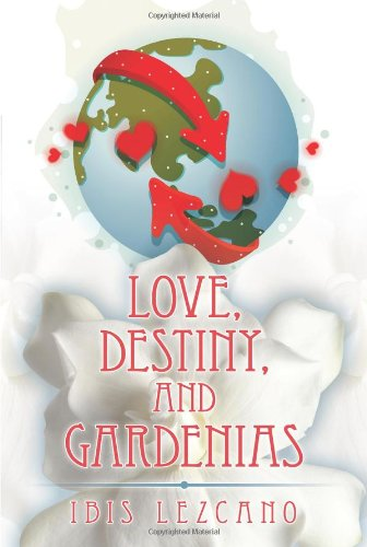 Love, Destiny, and Gardenias pdf epub