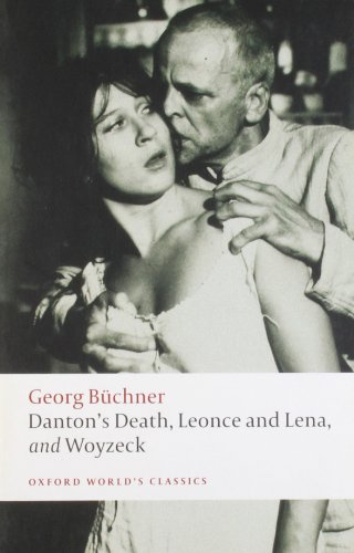Danton's Death, Leonce and Lena, Woyzeck (Oxford World's...