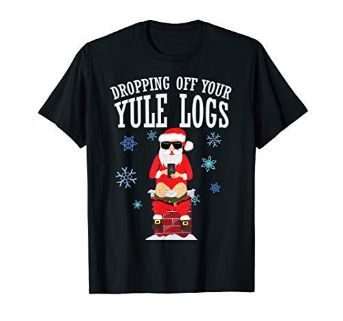 (Santa Dropping off Yule Logs Hilarious Christmas Shirts)