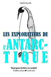 Les Explorateurs de l'Antarctique - Tout pour briller en société
