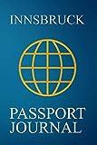 Innsbruck Passport Journal: Blank Lined Innsbruck (Austria) Travel Journal/Notebook/Diary - Great Innsbruck (Austria) Gift/Present/Souvenir for Travel Lovers