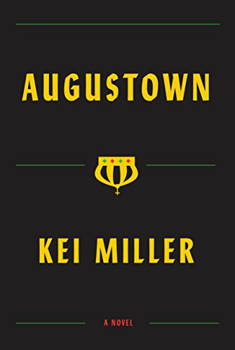 Augustown: A Novel by [Miller, Kei]