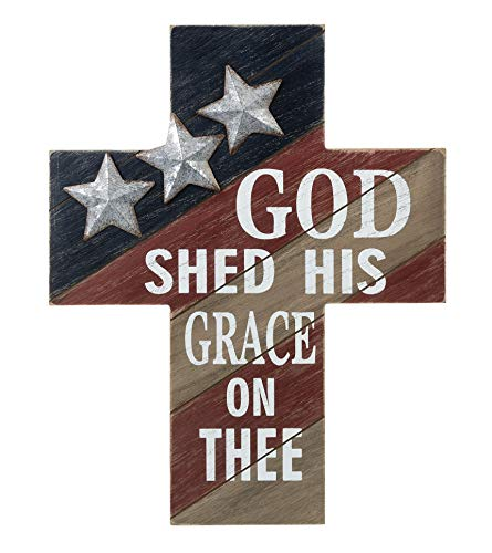 God Shed Grace Patriotic Cross Red White Blue 16 x 12 MDF and Metal Plaque