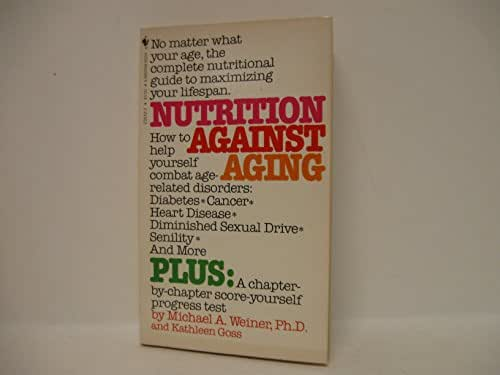 Nutrition Against Aging