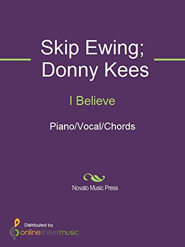 I Believe Kindle Edition By Diamond Rio Donny Kees Skip Ewing