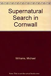 Supernatural Search in Cornwall