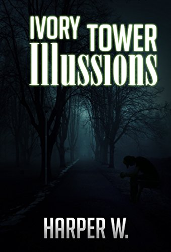 Download for free KILLER TRUE CRIME : Ivory Tower iIIussions: