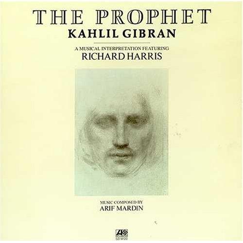 Kahlil Gibran: The Prophet - A Musical Interpretation