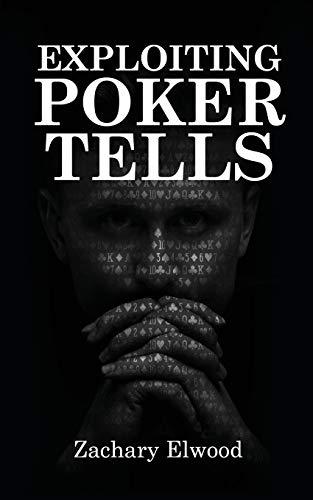 Exploiting Poker Tells (Best Poker Training Videos)