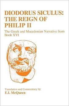 Book Diodorus Siculus: Philippic Narrative (BCP Classical Studies) (v. 16) by Siculus, Diodorus (1998)
