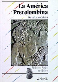 La america precolombina / The Pre-colombian America (Biblioteca Basica De Historia / Basic History Library) (Spanish Edition) by Anaya Infantil (Image #2)