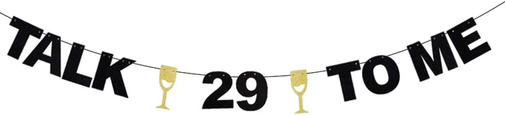 Talk 29 to Me 丨 Twenty Nine Years Old Birthday Banner - Champagne Goblets Glitter Décor - Cheers to Fabulous 29th Birthday - Wedding Anniversary Party Decoration