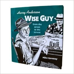 Harry Anderson: Wise Guy from the Street to the Screen