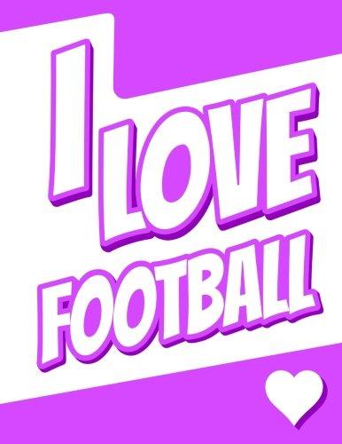 I Love Football: Large Print Address Book, Birthday, Christmas, Friendship Gifts for Women, Men, Girls, Boys, Seniors and Teens, 8 1/2