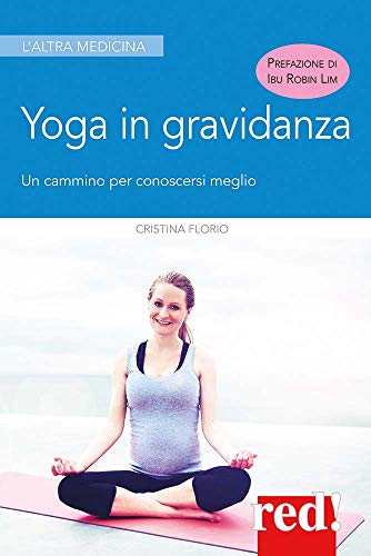 Yoga in gravidanza: Un cammino per conoscersi meglio ...
