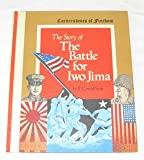 img - for The Story of the Battle for Iwo Jima (Cornerstones of Freedom) book / textbook / text book