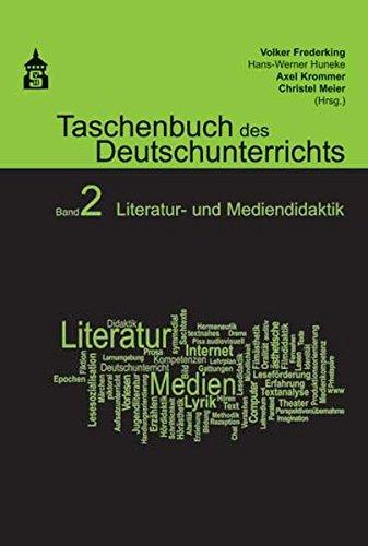 Taschenbuch des Deutschunterrichts. Band 2: Literatur- und Mediendidaktik