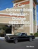 K-Car Convertibles, Chrysler and Dodge 1982-1986