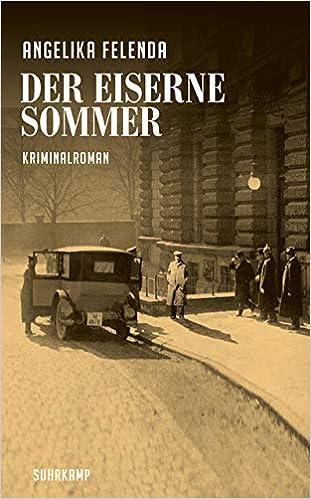 Angelika Felenda: Der eiserne Sommer; Homo-Texte alphabetisch nach Titeln