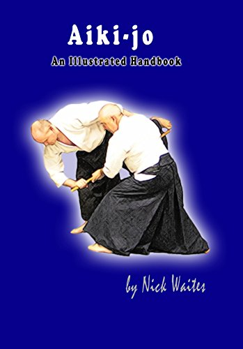 Aiki-jo: An Illustrated Handbook