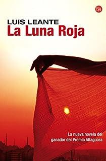 La luna roja par Luis Leante