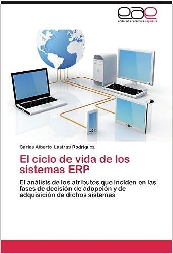 El Ciclo de Vida de Los Sistemas Erp: Amazon.es: Lastras Rodr Guez, Carlos Alberto: Libros