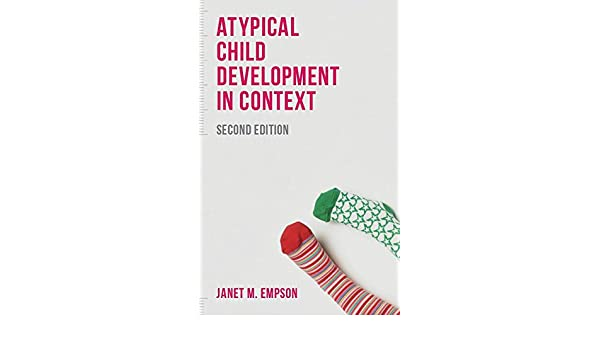 Atypical Child Development in Context: Janet Empson