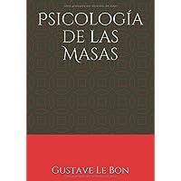 Psicología de las Masas: (Con notas) (Spanish Edition)