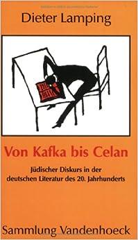 Von Kafka bis Celan: Jüdischer Diskurs in der deutschen Literatur des 20. Jahrhunderts (Sammlung Vandenhoeck)