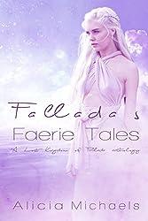 Fallada's Faerie Tales: A Lost Kingdom of Fallada Anthology