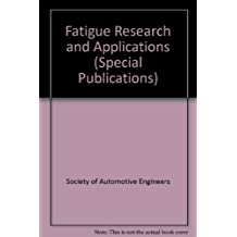 Fatigue Research and Applications