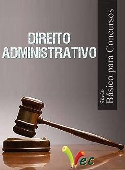 Direito Administrativo Básico para Concursos (Série Básico para Concursos) por [EC Edições de Concursos]