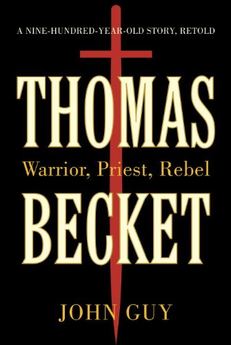 Thomas Becket: Warrior, Priest, Rebel cover
