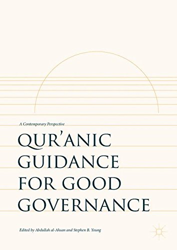 Qur'anic Guidance for Good Governance: A Contemporary Perspective